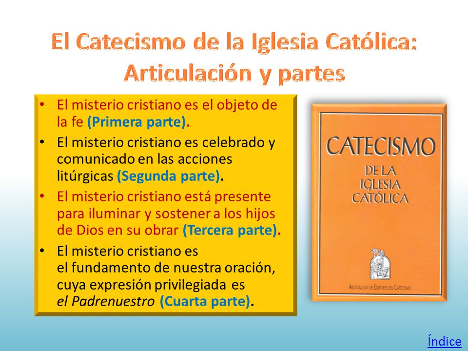 El Catecismo de la Iglesia Católica: Articulación y partes