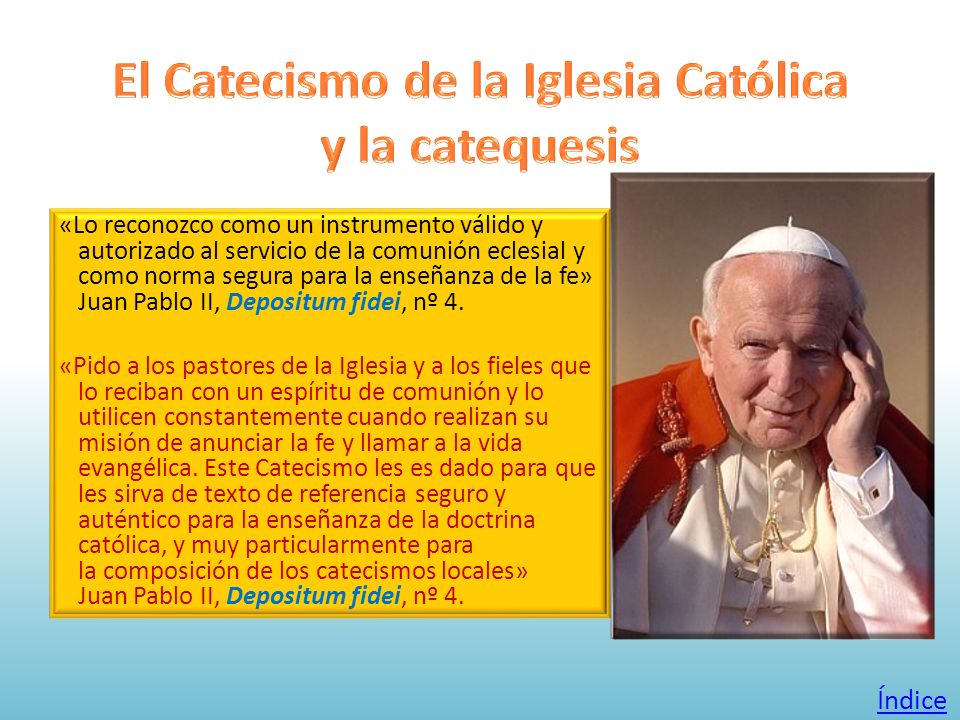 El Catecismo de la Iglesia Católica y la catequesis