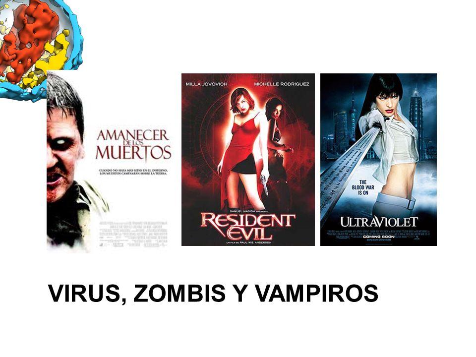 VIRUS, ZOMBIS Y VAMPIROS