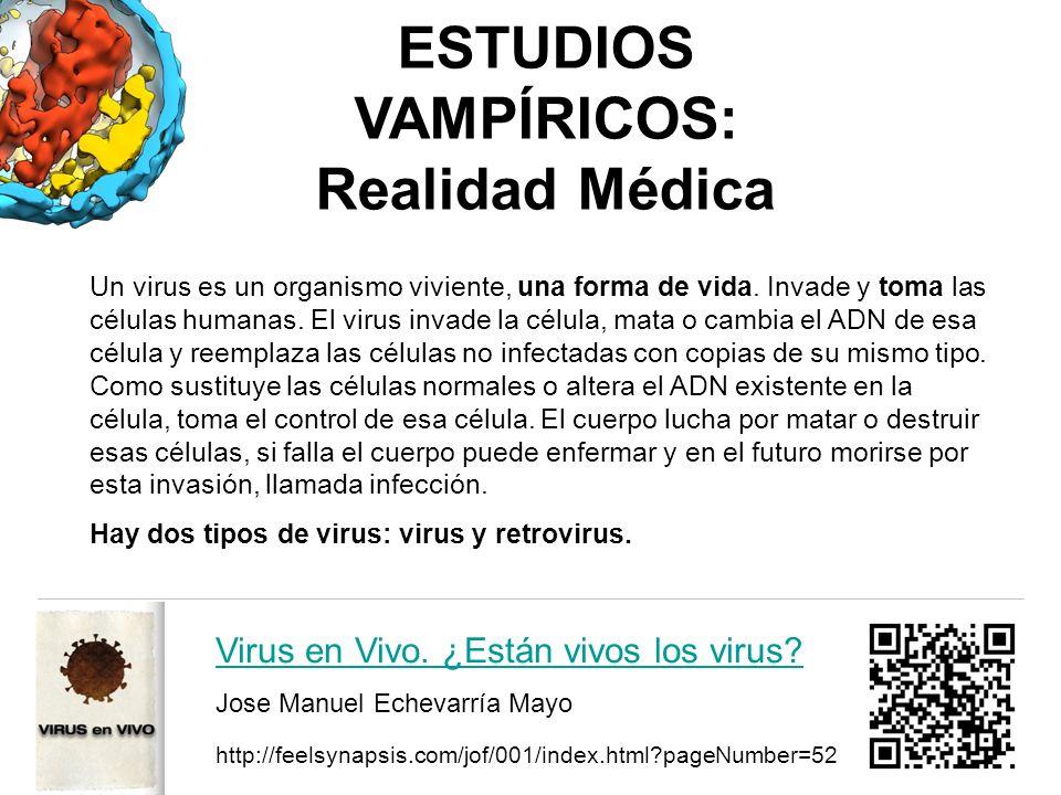 ESTUDIOS VAMPÍRICOS: Realidad Médica