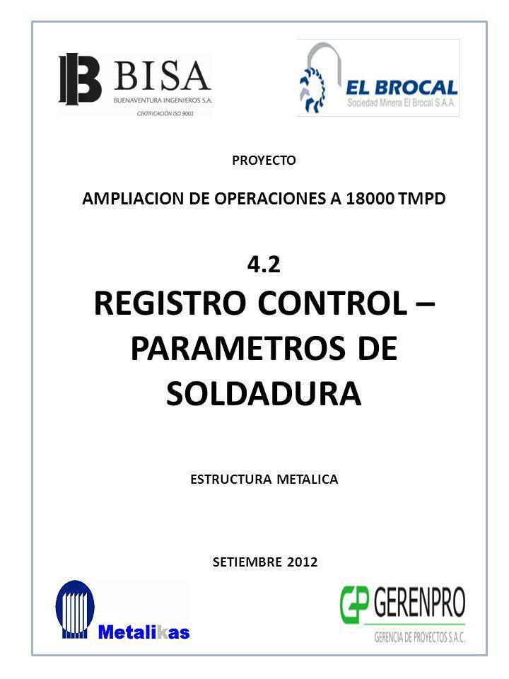 REGISTRO CONTROL –PARAMETROS DE SOLDADURA
