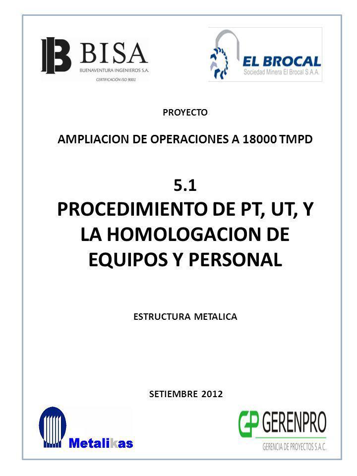 PROCEDIMIENTO DE PT, UT, Y LA HOMOLOGACION DE EQUIPOS Y PERSONAL