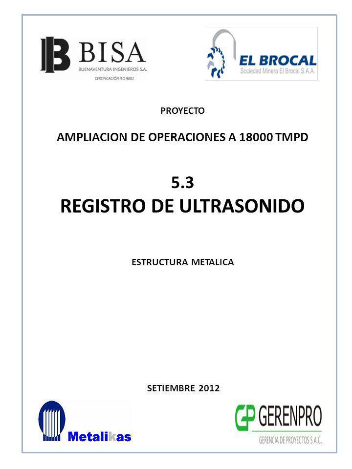 AMPLIACION DE OPERACIONES A 18000 TMPD REGISTRO DE ULTRASONIDO