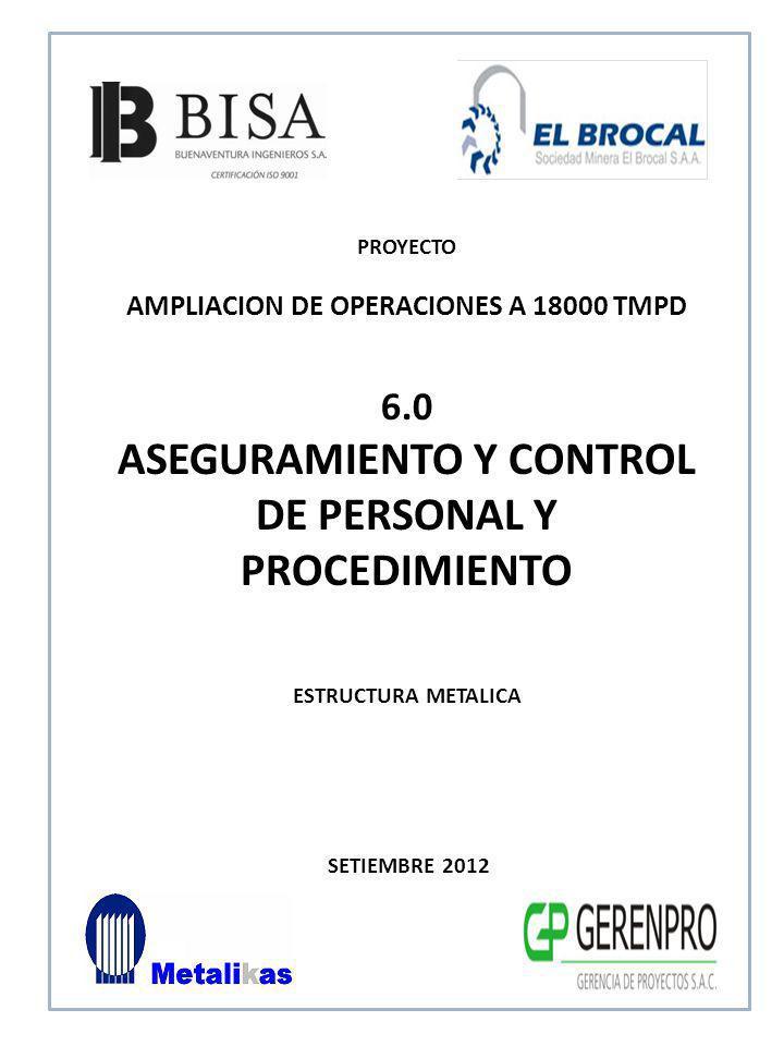 ASEGURAMIENTO Y CONTROL DE PERSONAL Y PROCEDIMIENTO