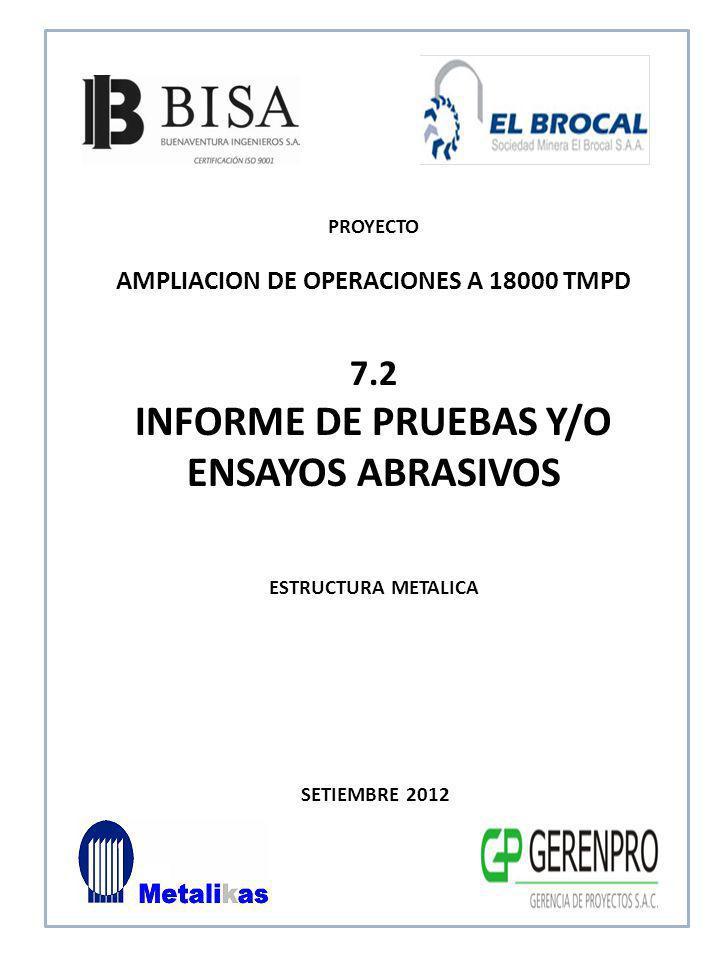 INFORME DE PRUEBAS Y/O ENSAYOS ABRASIVOS