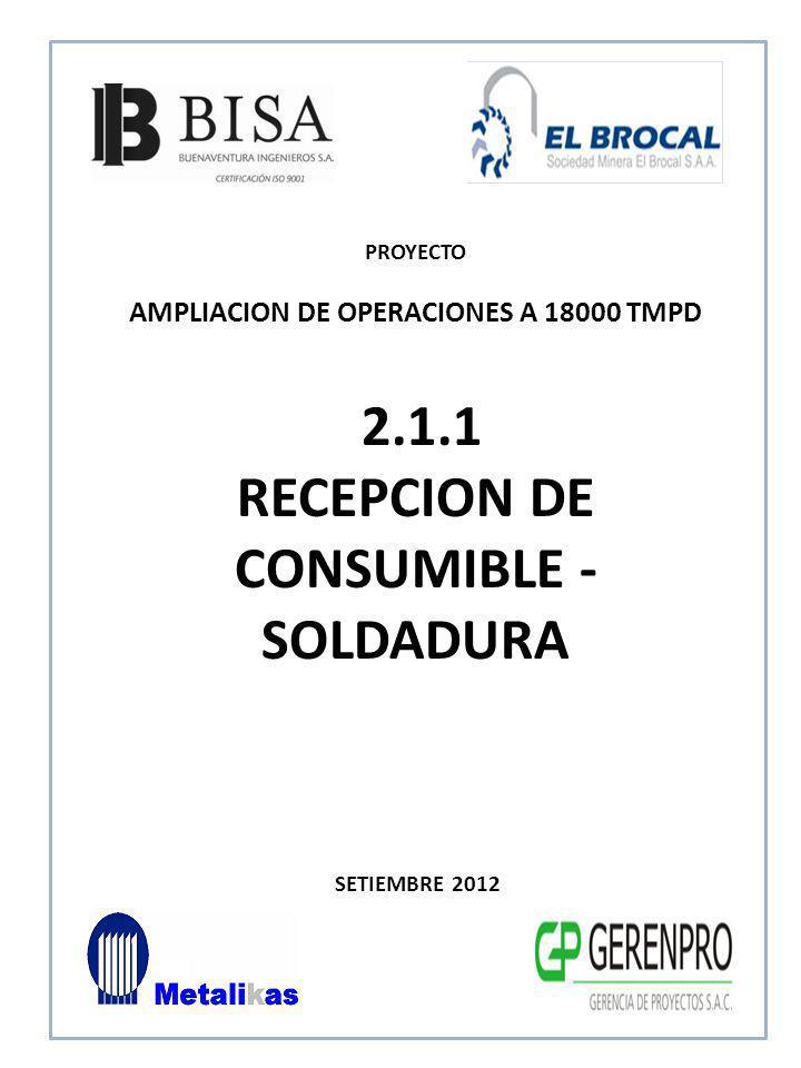 2.1.1 RECEPCION DE CONSUMIBLE - SOLDADURA
