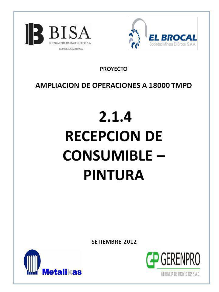 2.1.4 RECEPCION DE CONSUMIBLE – PINTURA