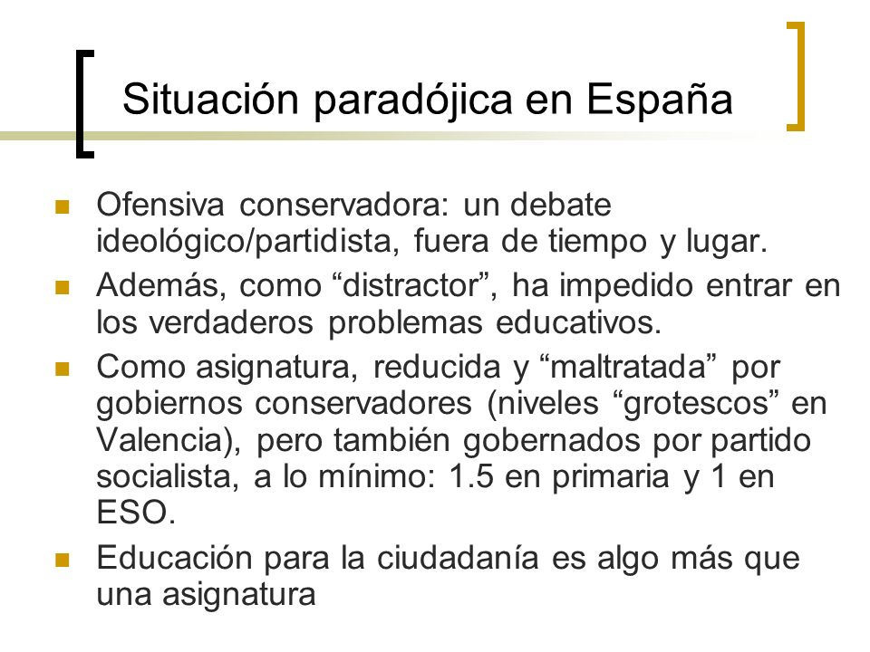 Situación paradójica en España