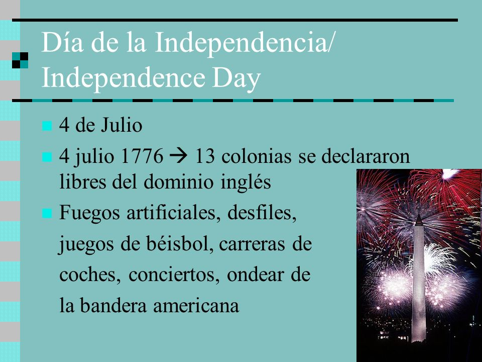 Día de la Independencia/ Independence Day