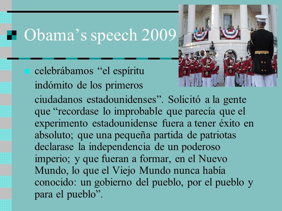 Obama's speech 2009 celebrábamos el espíritu indómito de los primeros