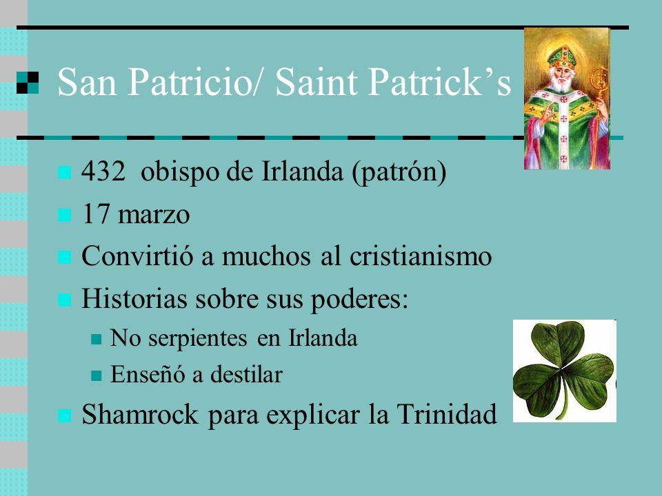 San Patricio/ Saint Patrick's