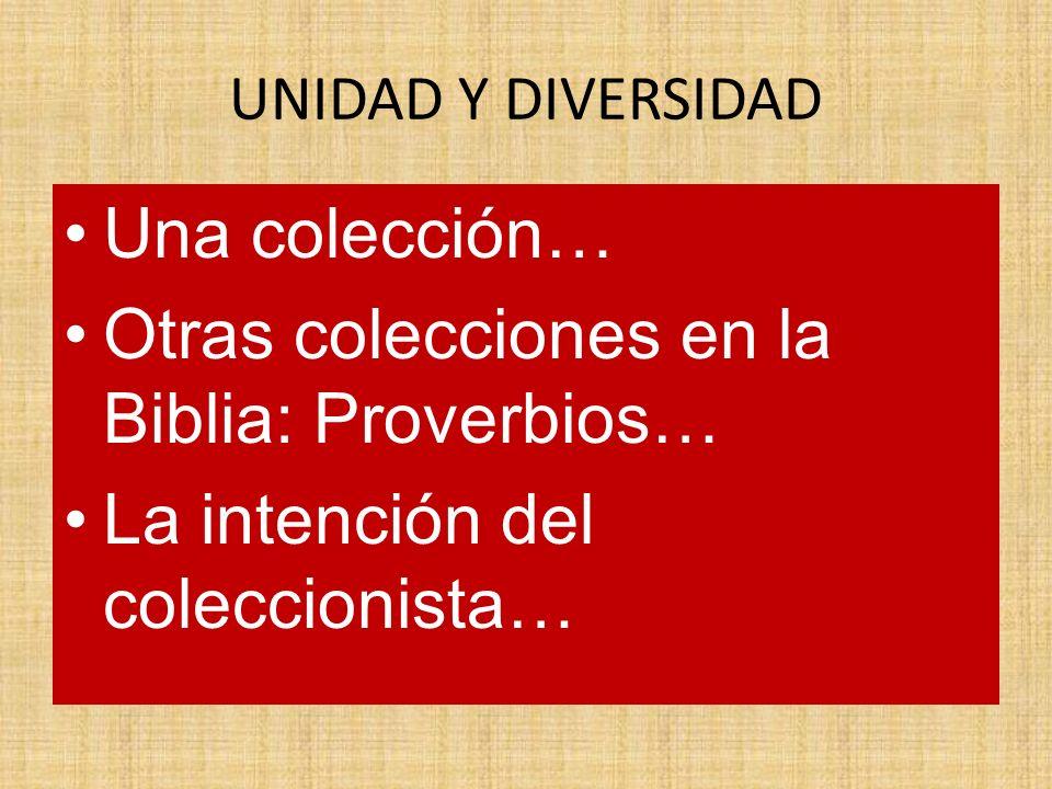 Otras colecciones en la Biblia: Proverbios…