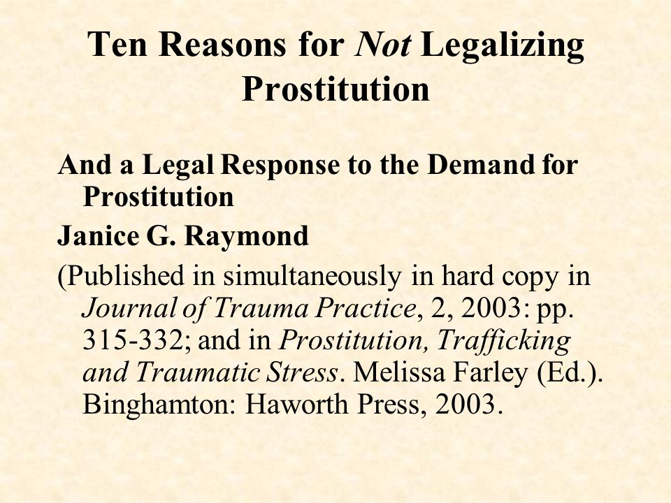 Ten Reasons for Not Legalizing Prostitution