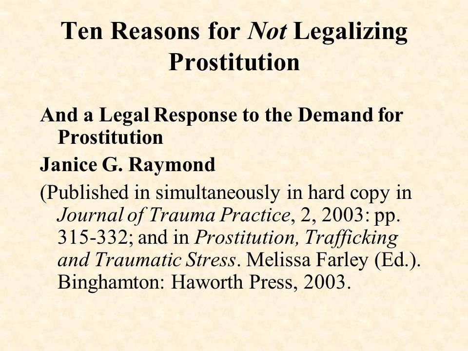 Ten Reasons for Not Legalizing Prostitution