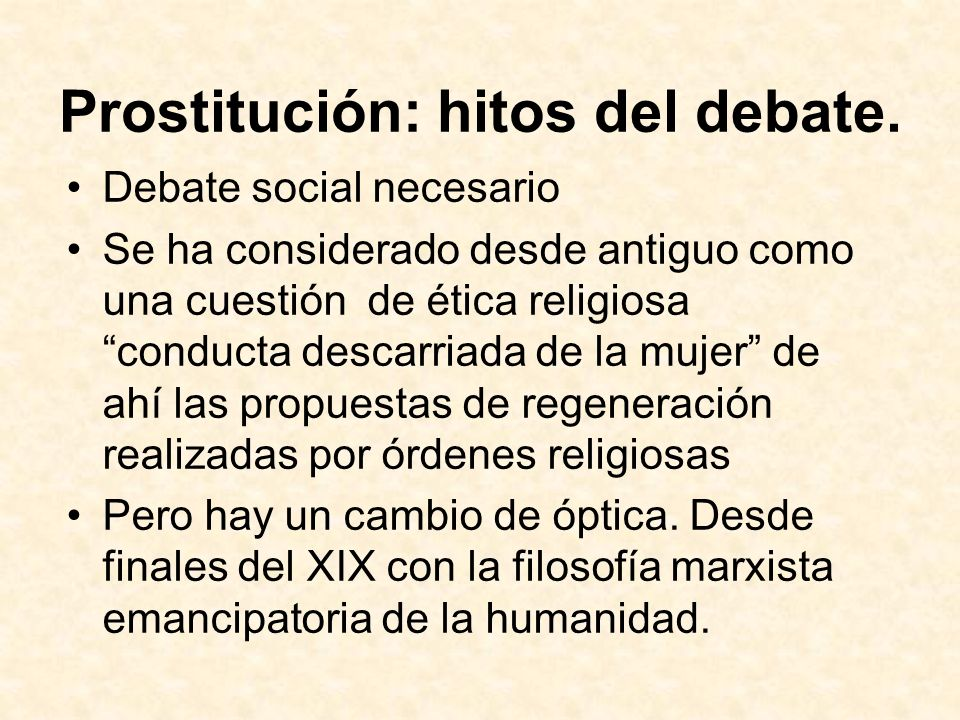 Prostitución: hitos del debate.