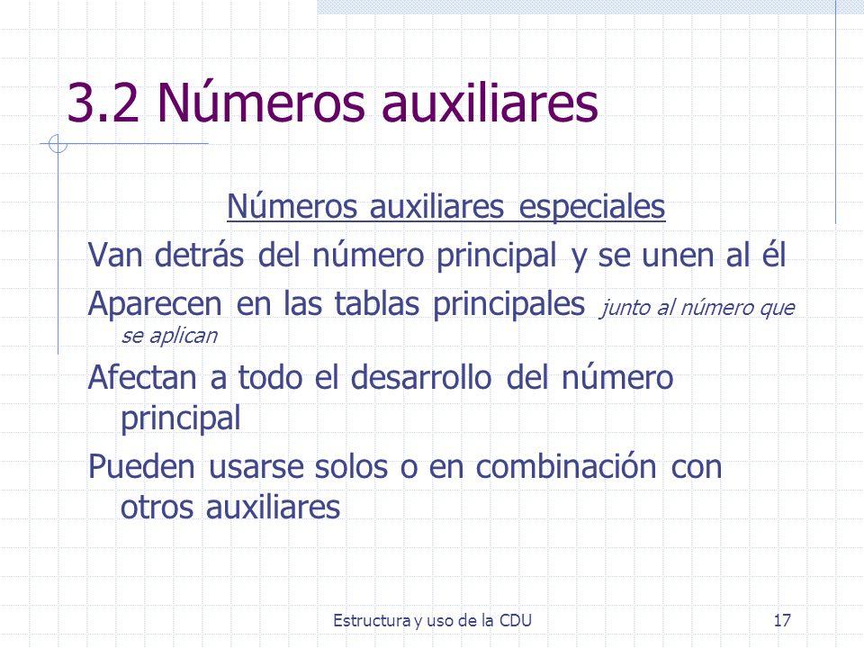 3.2 Números auxiliares Números auxiliares especiales
