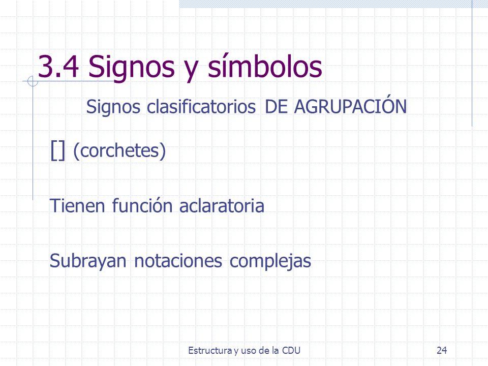 3.4 Signos y símbolos Signos clasificatorios DE AGRUPACIÓN