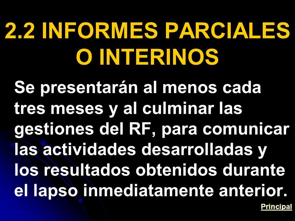 2.2 INFORMES PARCIALES O INTERINOS