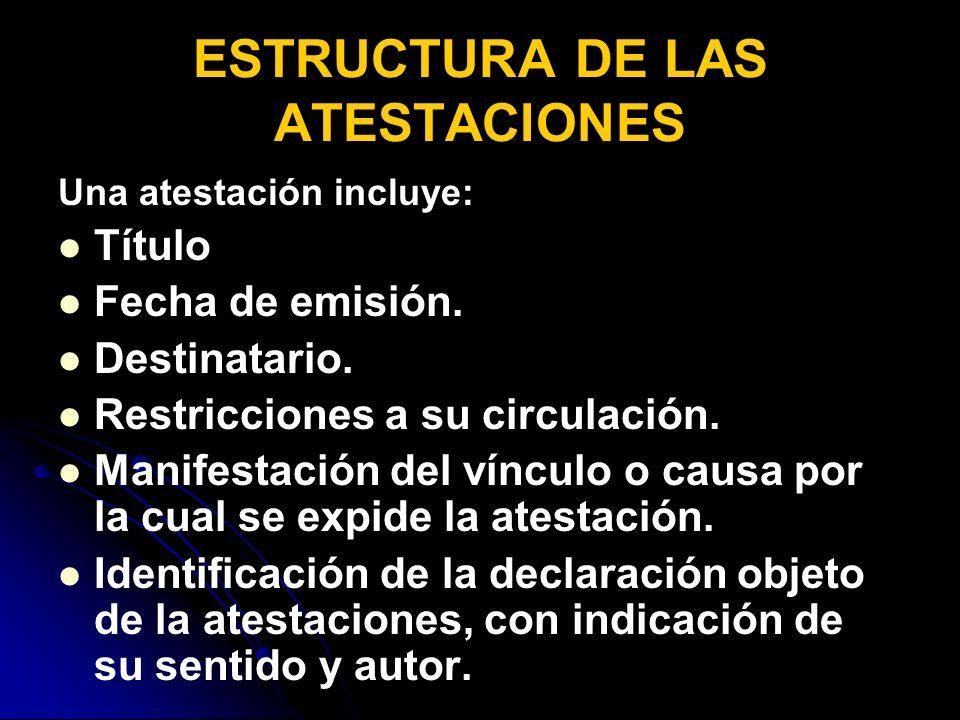 ESTRUCTURA DE LAS ATESTACIONES