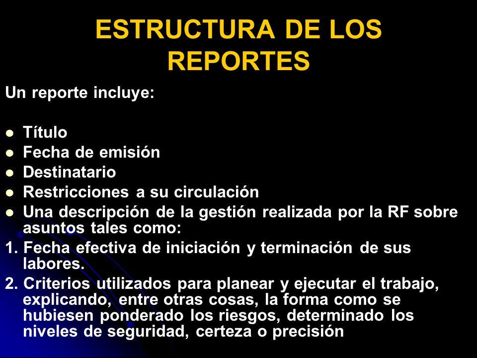 ESTRUCTURA DE LOS REPORTES