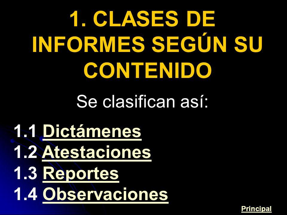 1. CLASES DE INFORMES SEGÚN SU CONTENIDO