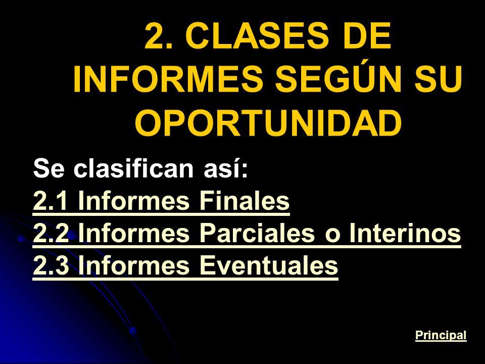 2. CLASES DE INFORMES SEGÚN SU OPORTUNIDAD