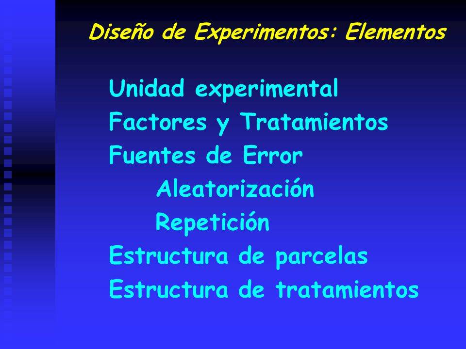 Diseño de Experimentos: Elementos
