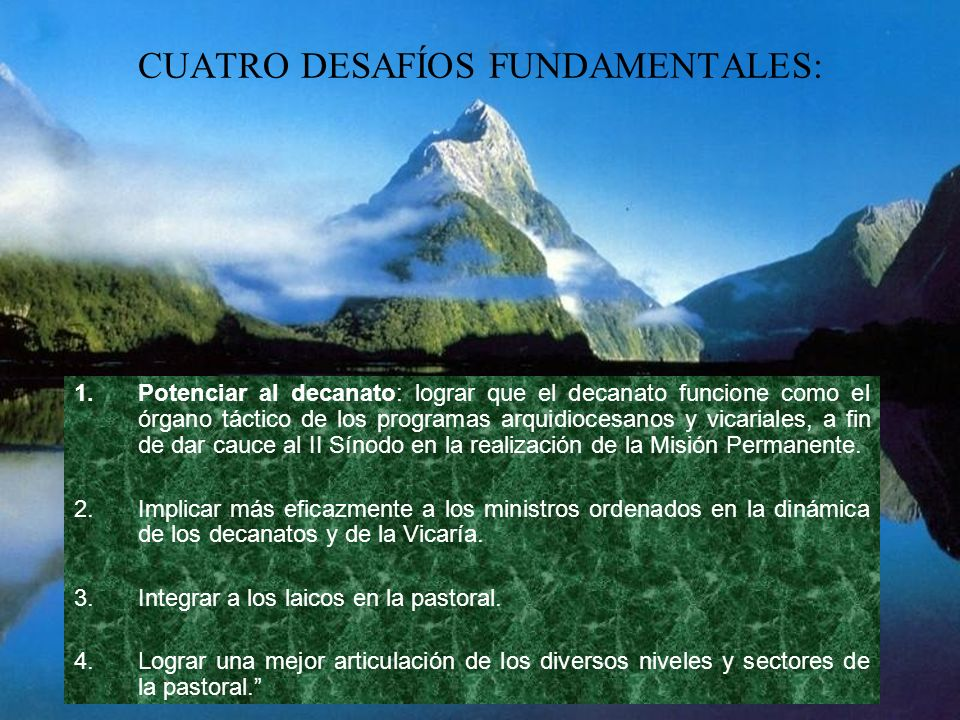 CUATRO DESAFÍOS FUNDAMENTALES: