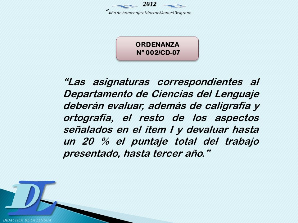 ORDENANZA Nº 002/CD-07.
