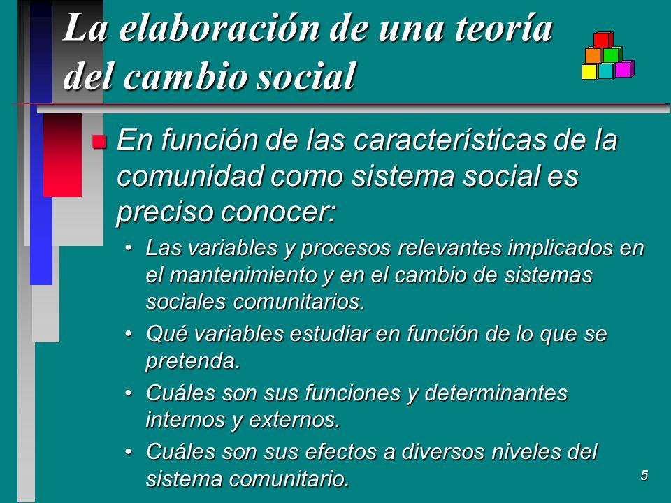 La elaboración de una teoría del cambio social