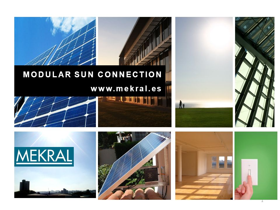 MODULAR SUN CONNECTION www.mekral.es