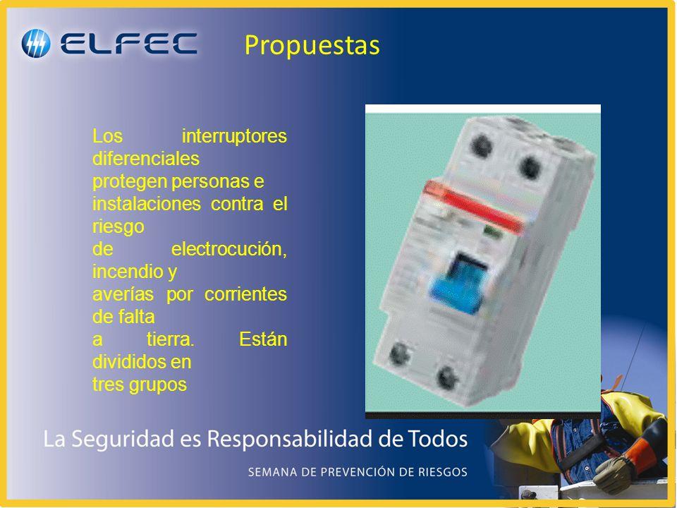 Propuestas Los interruptores diferenciales protegen personas e