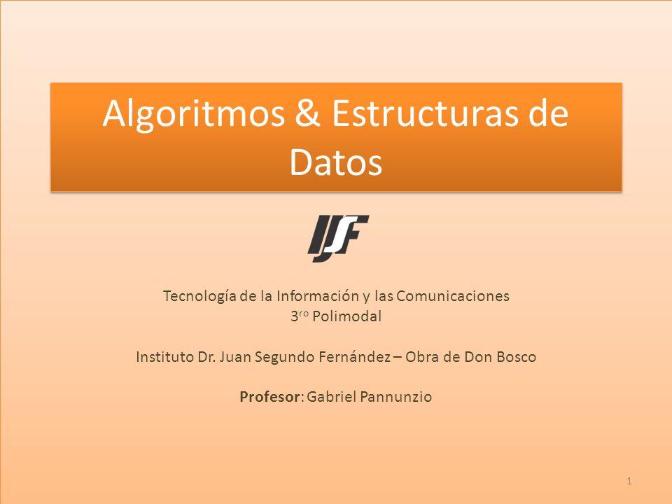 Algoritmos & Estructuras de Datos