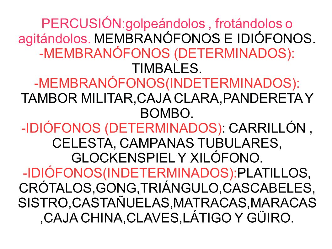-MEMBRANÓFONOS (DETERMINADOS): TIMBALES.