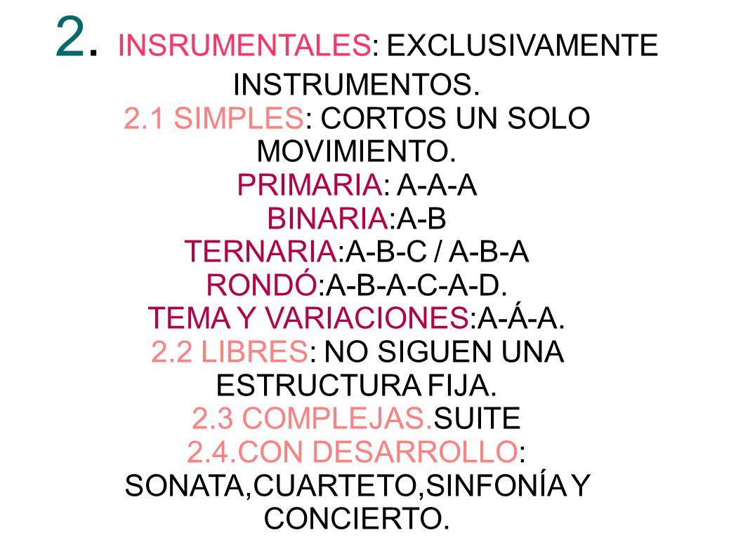 2. INSRUMENTALES: EXCLUSIVAMENTE INSTRUMENTOS.