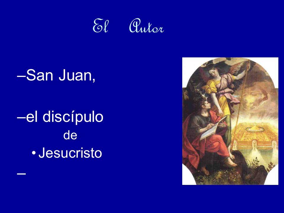 El Autor San Juan, el discípulo de Jesucristo