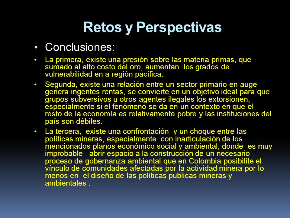 Retos y Perspectivas Conclusiones: