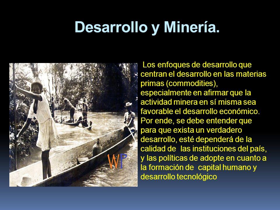 Desarrollo y Minería.