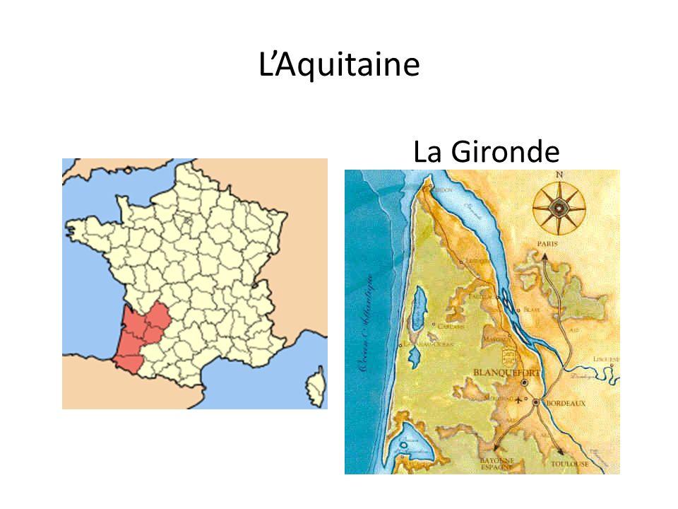 L'Aquitaine La Gironde