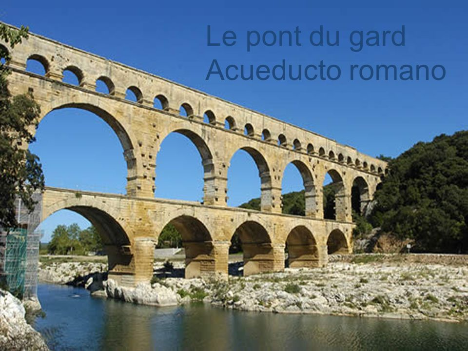Le pont du gard Acueducto romano