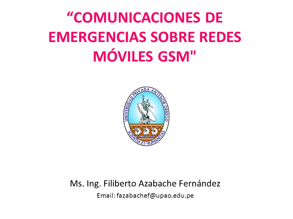 COMUNICACIONES DE EMERGENCIAS SOBRE REDES MÓVILES GSM
