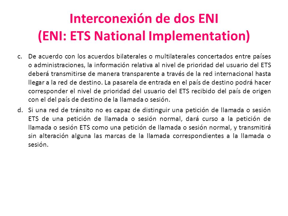 Interconexión de dos ENI (ENI: ETS National Implementation)