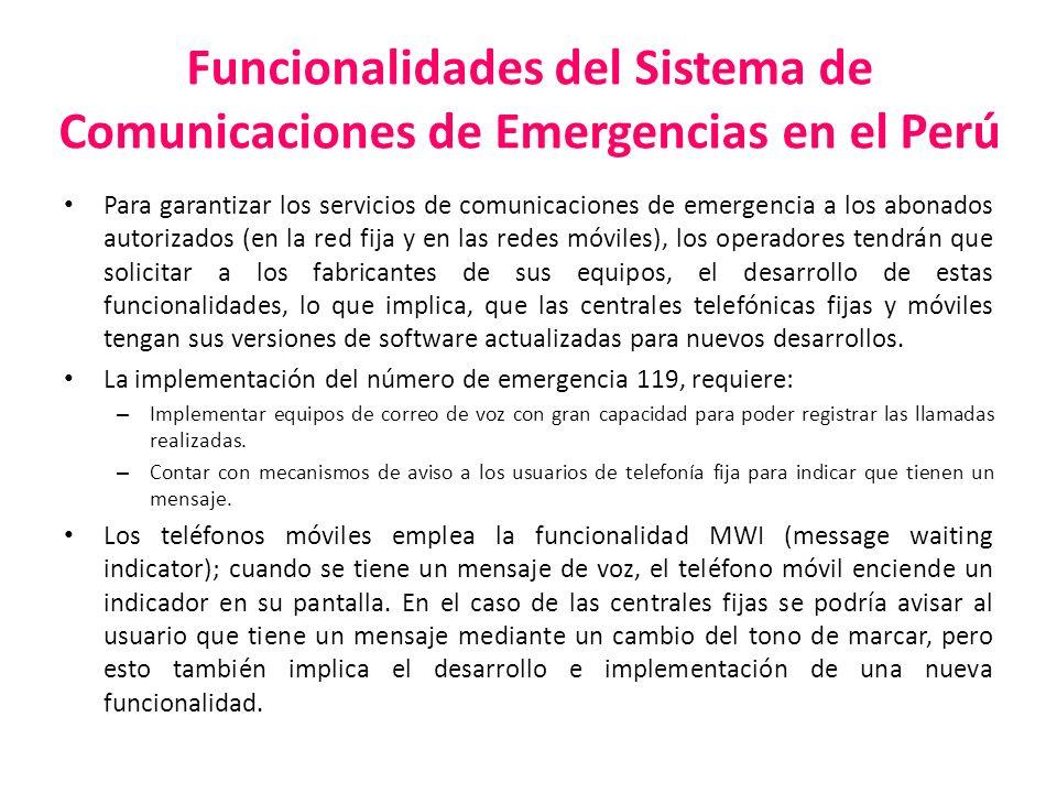 Funcionalidades del Sistema de Comunicaciones de Emergencias en el Perú