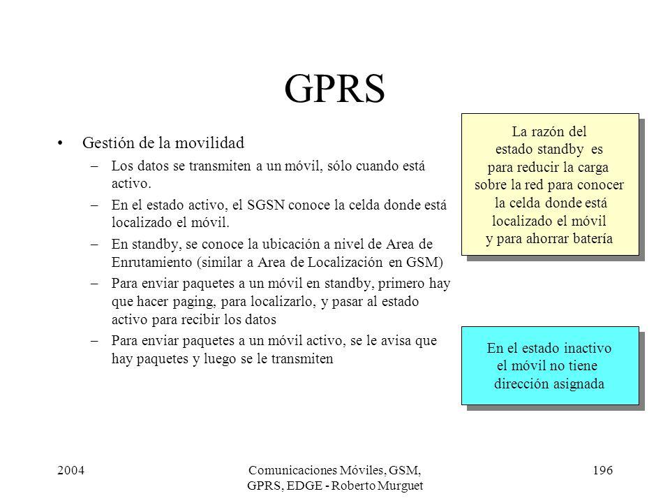 GPRS Gestión de la movilidad La razón del estado standby es