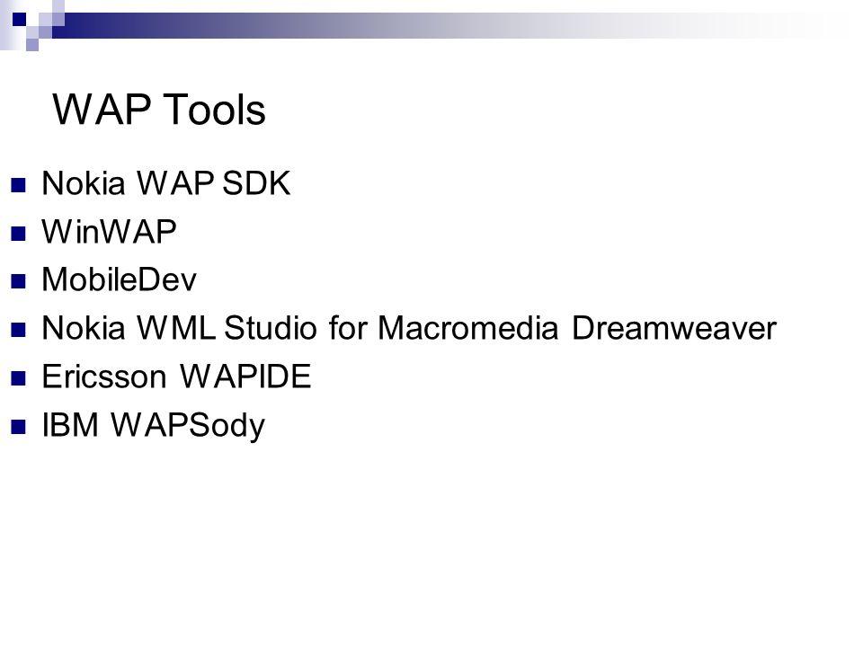 WAP Tools Nokia WAP SDK WinWAP MobileDev