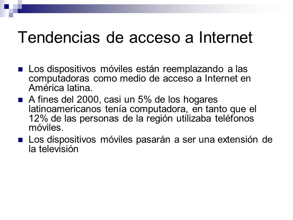 Tendencias de acceso a Internet