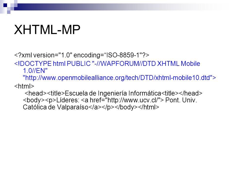 XHTML-MP < xml version= 1.0 encoding= ISO-8859-1 >