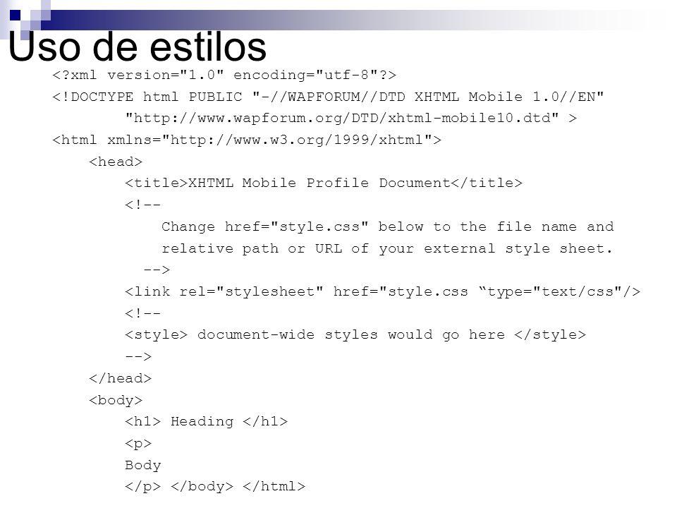 Uso de estilos < xml version= 1.0 encoding= utf-8 >