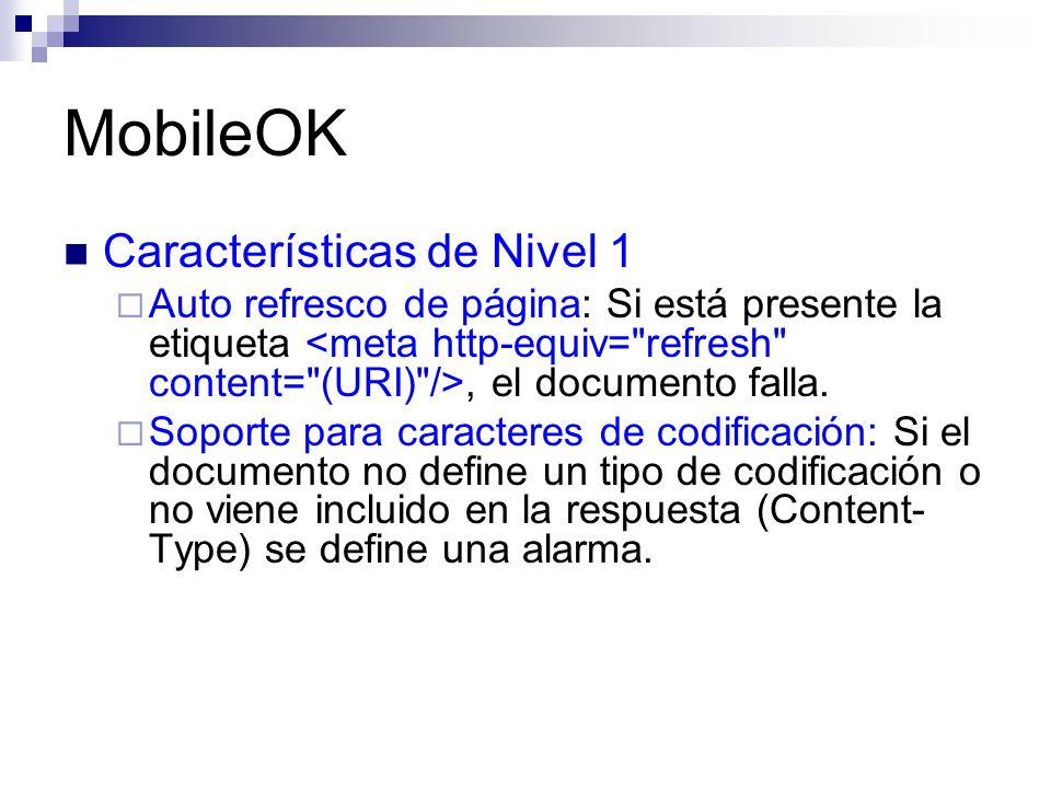 MobileOK Características de Nivel 1