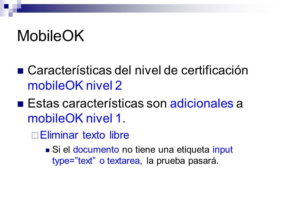 MobileOK Características del nivel de certificación mobileOK nivel 2